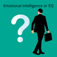 Emotional Intelligence or EQ